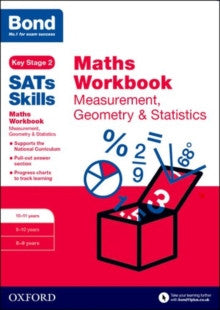 Bond Sats Skills: Maths Workbook: Measurement, Geometry & Statistics 10-11 Years