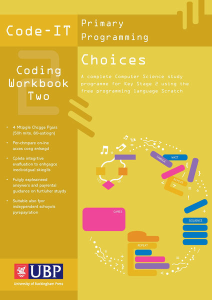 Code-IT Workbook 2: Choices in Programming using Scratch