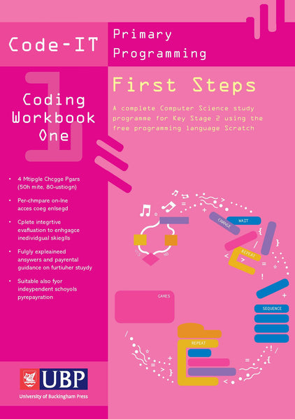 Code-IT Workbook 1: First Steps in Programming using Scratch