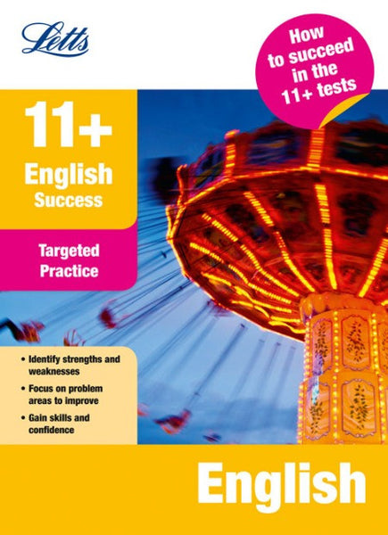 Letts 11+ Success - English: Targeted Practice