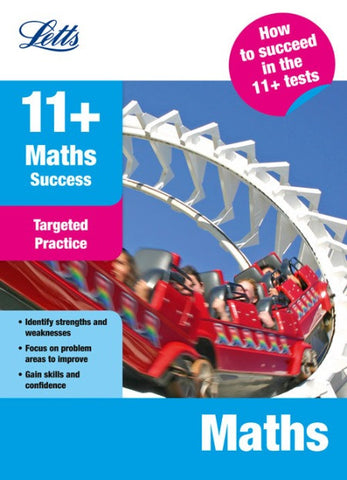 Letts 11+ Success - Maths: Targeted Practice