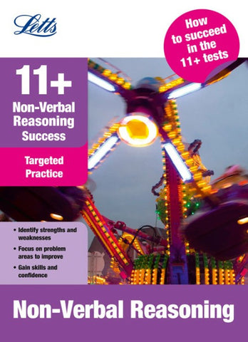 Letts 11+ Success - Non-Verbal Reasoning: Targeted Practice