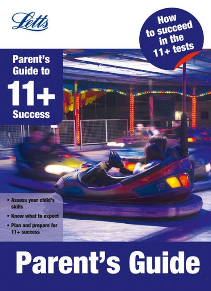 Letts 11+ Success - Parent's Guide