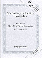 Secondary Selection Portfolio- More Non Verbal Reasoning Standard Version- Test Pack 7
