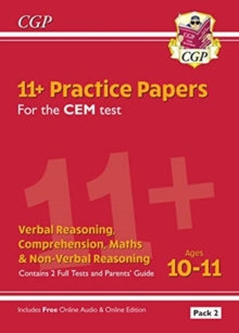 New 11+ CEM Practice Papers: Ages 10-11 - Pack 2 (with Parents' Guide & Online Edition) by CGP Books