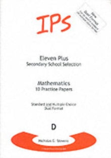 Eleven Plus Mathematics Papers : 10 Mathematics Papers - Dual Format by Nicholas Geoffrey Stevens
