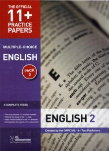 11+ Practice Papers English Pack 2 (Multiple Choice) : English Test 5, English Test 6, English Test 7, English Test 8 by GL Assessment