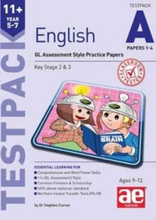 11+ English Year 5-7 Testpack A Papers 1-4 : GL Assessment Style Practice Papers by Stephen C. Curran