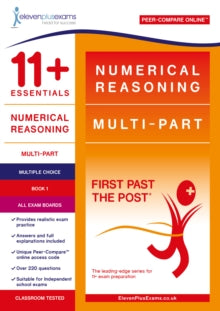 11+ Essentials Numerical Reasoning: Multi-Part Book 1 - Multiple Choice