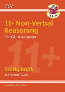 New 11+ GL Non-Verbal Reasoning Study Book (with Parents' Guide & Online Edition) by CGP Books