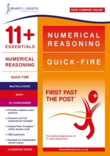 11+ Essentials Numerical Reasoning: Quick-Fire Book 1 - Multiple Choice