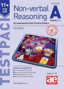 11+ Non-verbal Reasoning Year 4/5 Testpack A Papers 1-4 : GL Assessment Style Practice Paper