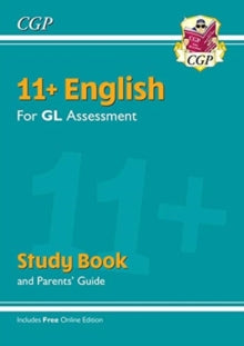 New 11+ GL English Study Book (with Parents' Guide & Online Edition) by CGP Books