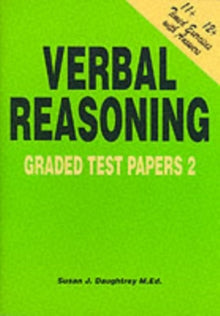 Verbal Reasoning : Graded Test Papers No. 2 by Susan J. Daughtrey