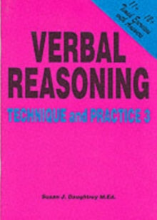 Verbal Reasoning : Technique and Practice No. 3 by Susan J. Daughtrey