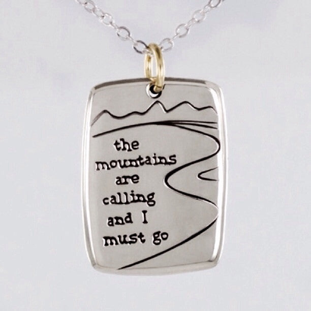 the mountains are calling and I must go Necklace, $21 | Light Years Jewelry