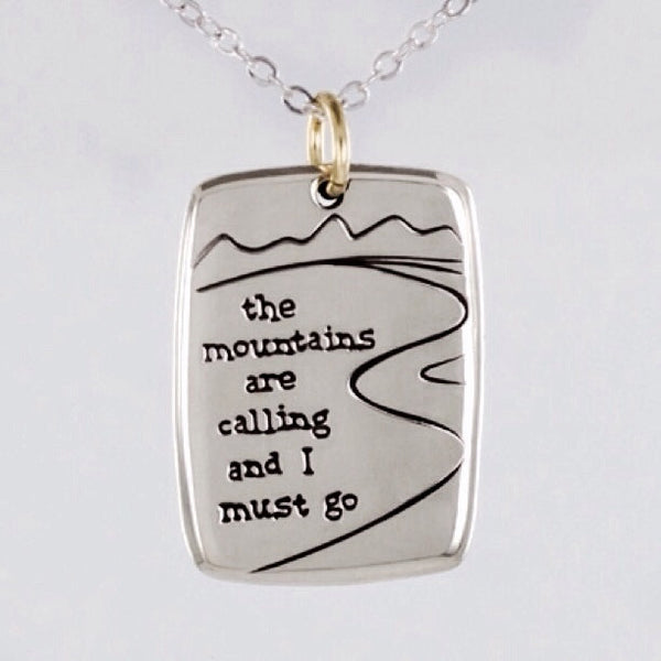 the mountains are calling and I must go Necklace | Light Years Jewelry