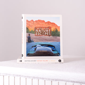 Australia's Best Nature Escapes Book