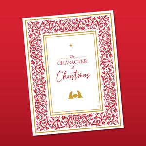 The Character of Christmas - 12 Day Character Study & Devotional