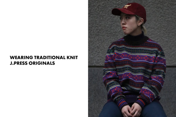 WEARING TRADITIONAL KNIT