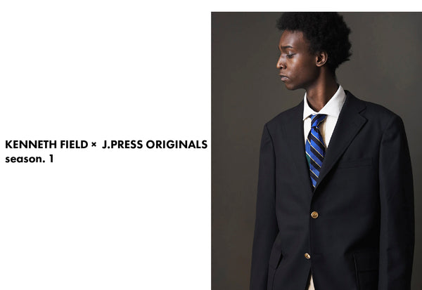 KENNETH FIELD × J.PRESS ORIGINALS