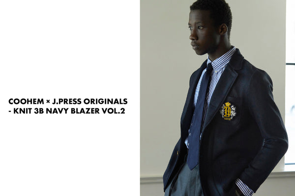 COOHEM × J.PRESS ORIGINALS - KNIT 3B NAVY BLAZER VOL.2