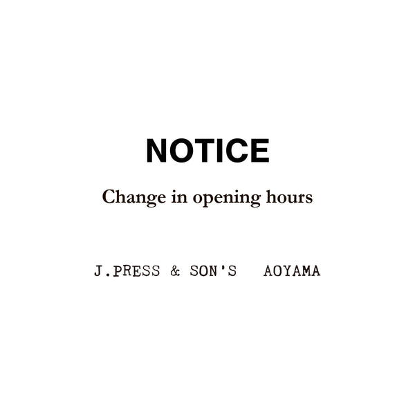 NOTICE - Change in opening hours
