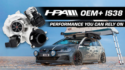 HPA's OEM+ IS38 is the Perfect Turbo Upgrade for Your MK7 GTI or IS12 / IS20
