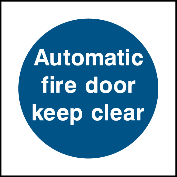 Automatic Fire Door Keep Clear Sign - Printed Agility
