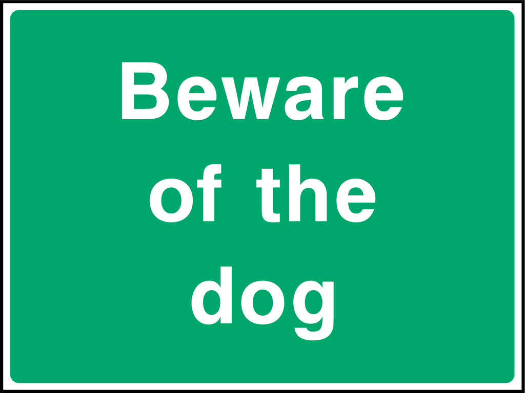 Beware Of The Dog Sign - Printed Agility