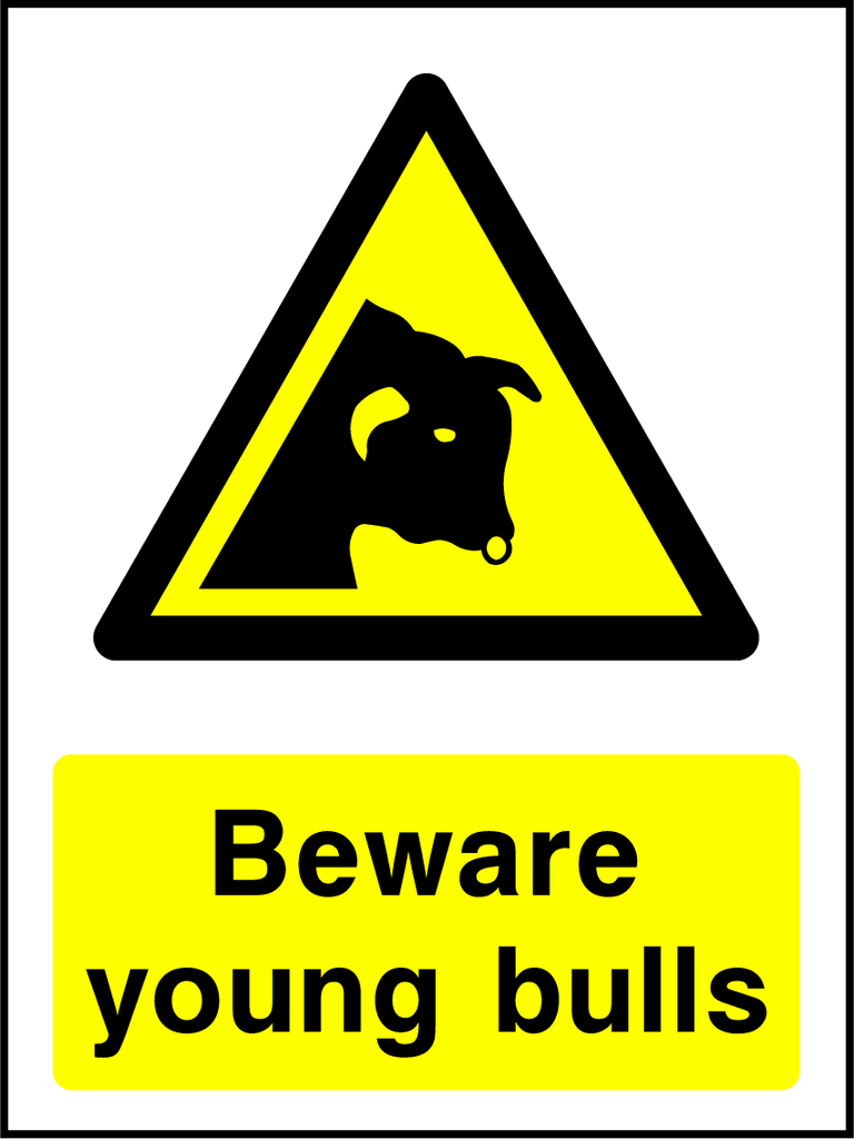 Beware Young Bulls Sign - Printed Agility