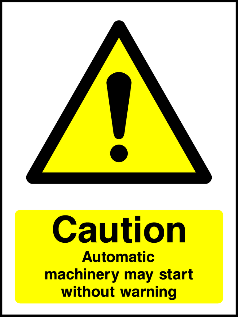 Caution Automatic Machinery May Start Without Warning Sign - Printed Agility