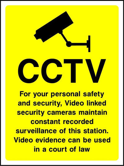 CCTV For You Personal Safety And Security, Cameras Maintain Constant Surveillance Of This Station Sign - Printed Agility