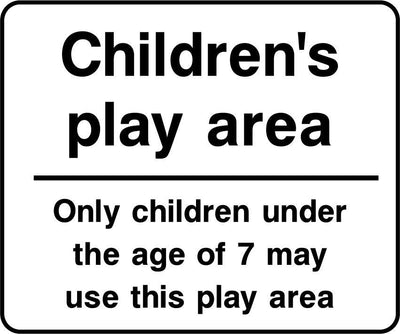Children's Play Area, Only Children Under The Age Of 7 May Use This Play Area Sign - Printed Agility