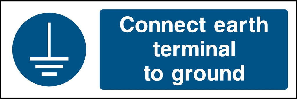 Connect Earth Terminal To Ground Sign - Printed Agility