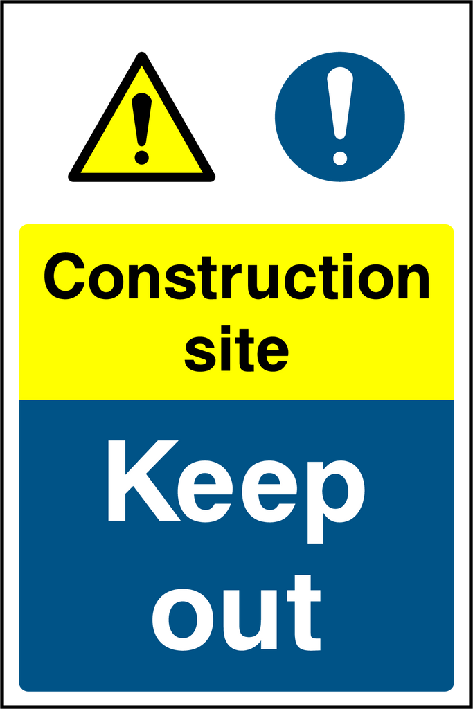Construction Site Keep Out Sign - Printed Agility