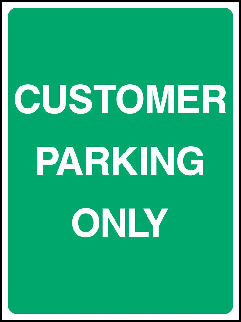 Customer Parking Only Sign - Printed Agility