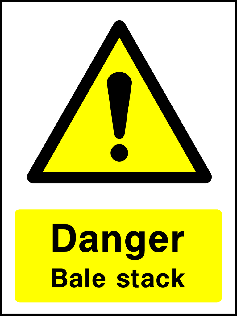 Danger Bale Stack Sign - Printed Agility