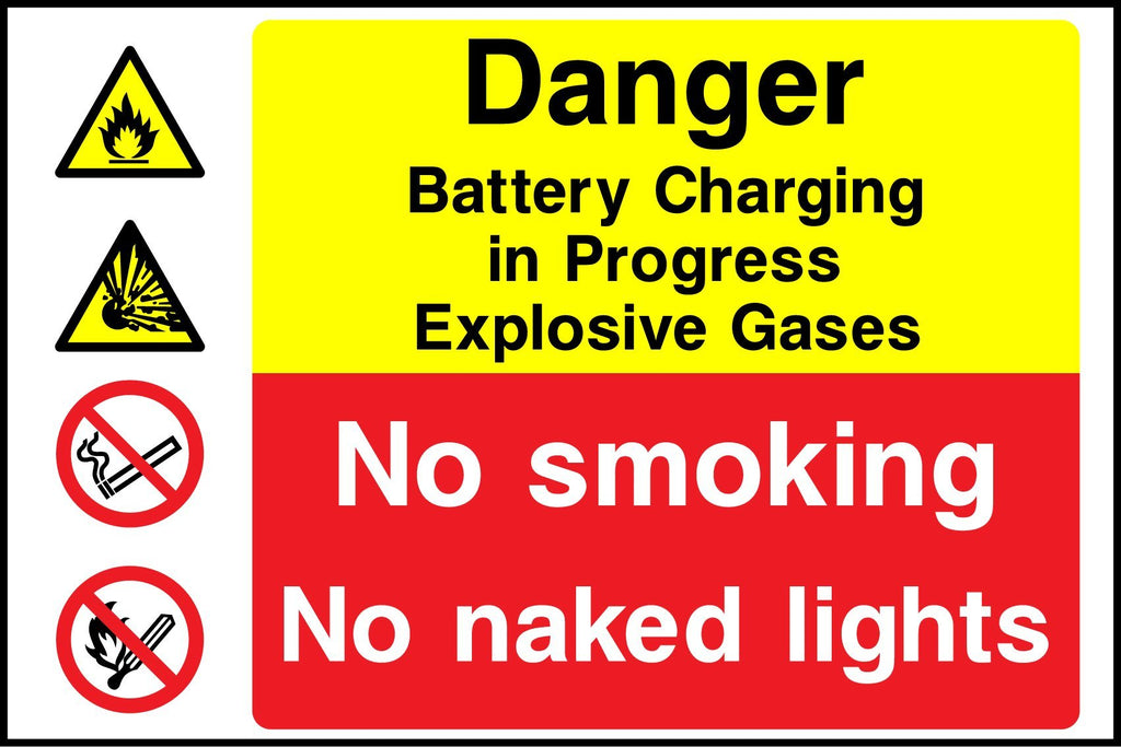 Danger Battery Charging In Progress, Explosive Gases, No Smoking, No Naked Lights Sign - Printed Agility