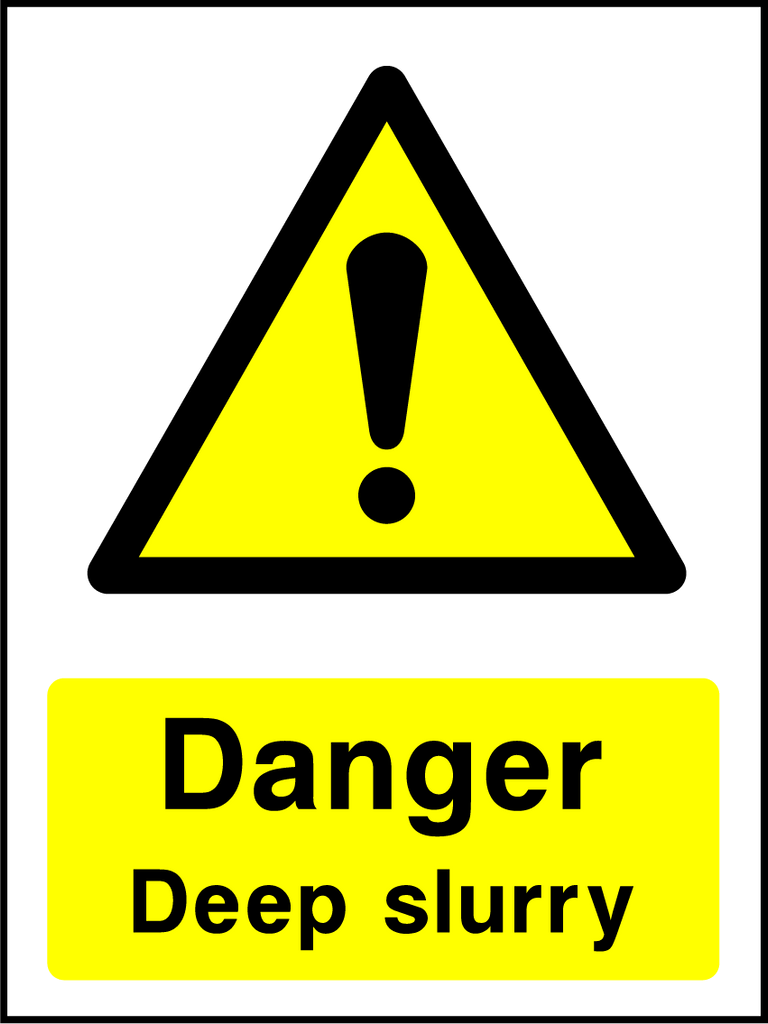 Danger Deep Slurry Sign - Printed Agility