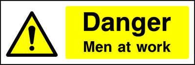Danger Men At Work Sign - Printed Agility