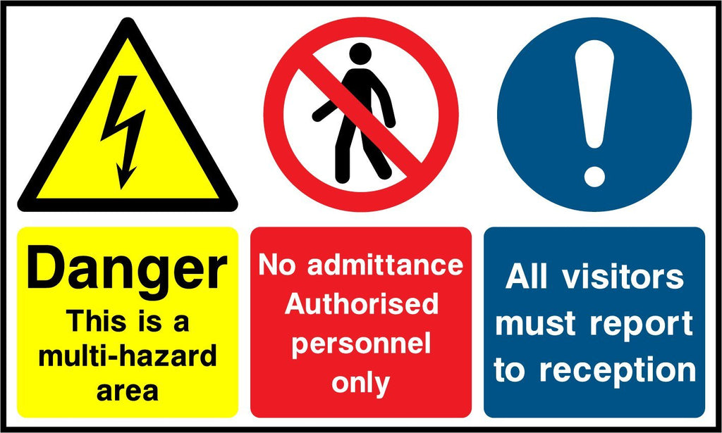 Danger This Is A Multi-Hazard Area, No Admittance Authorised Personnel Only, All Visitors Must Report To Reception Sign - Printed Agility