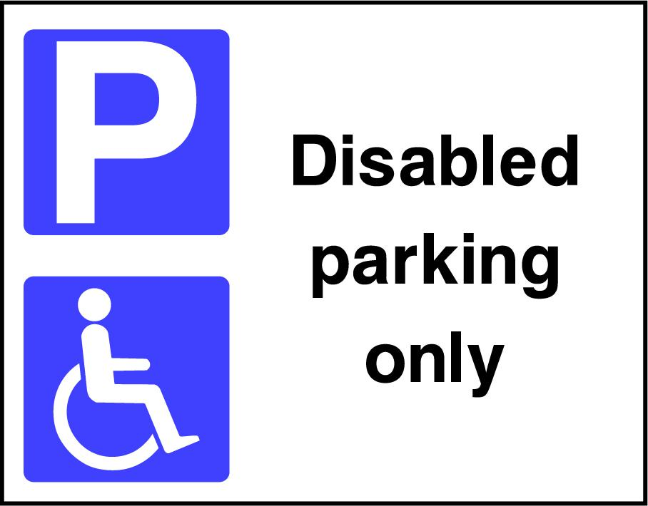 Disabled Parking Only Sign - Printed Agility