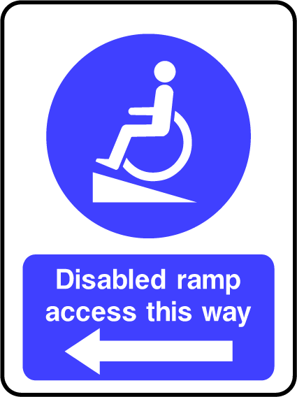 Disabled Ramp Access This Way (LEFT) Sign - Printed Agility
