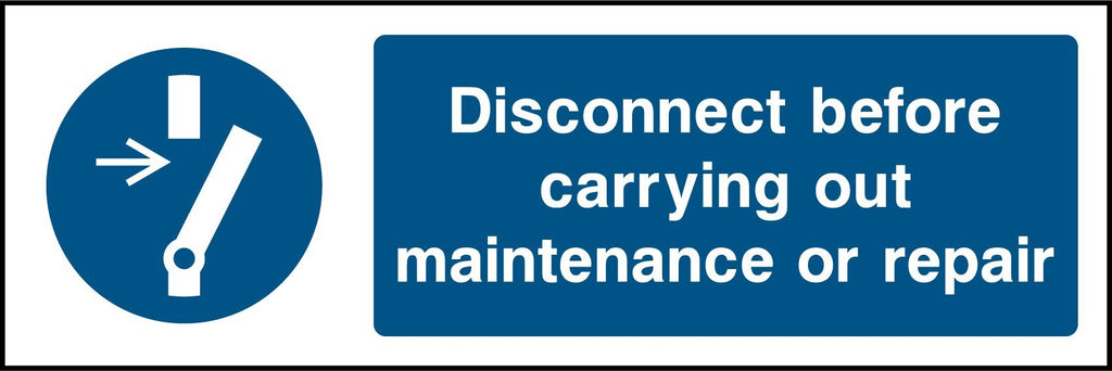 Disconnect Before Carrying Out Maintenance Or Repair Sign - Printed Agility