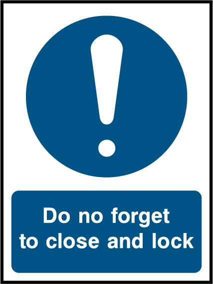 Do No Forget To Close And Lock Sign - Printed Agility