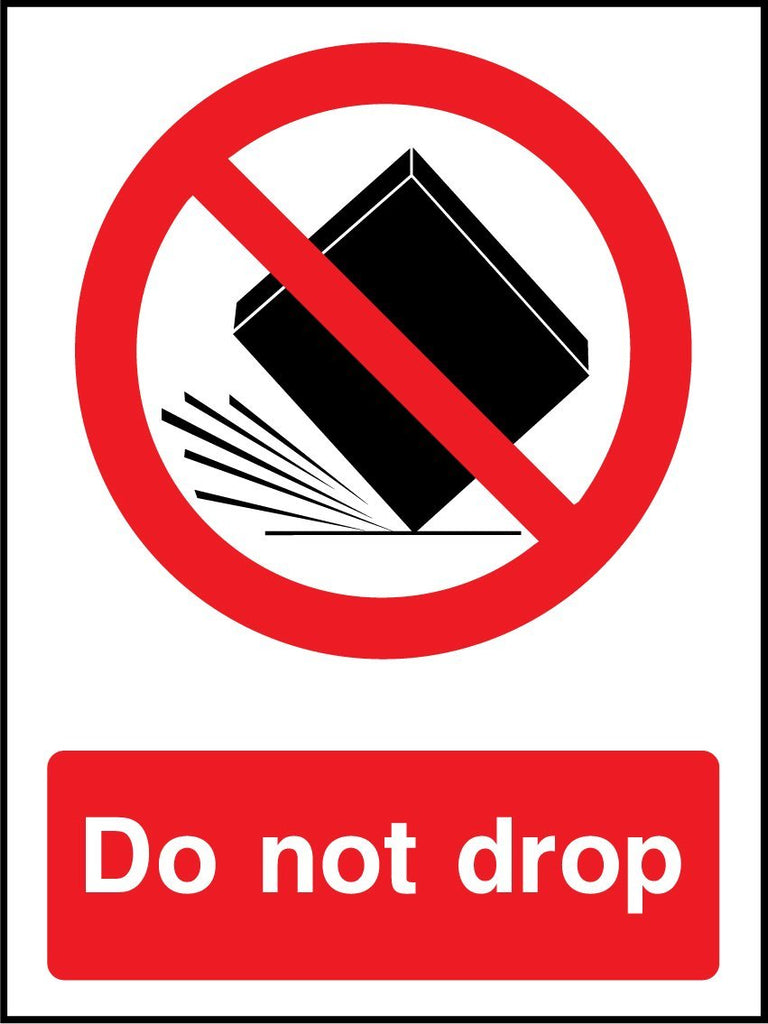 Do Not Drop Sign - Printed Agility