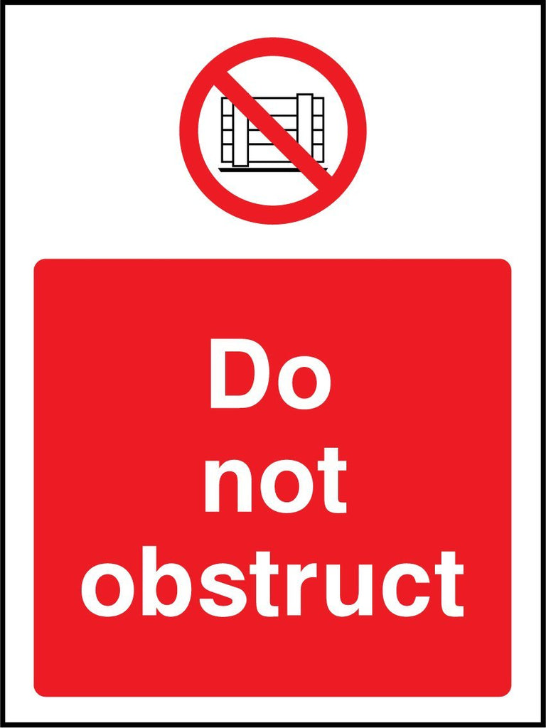Do Not Obstruct Sign - Printed Agility