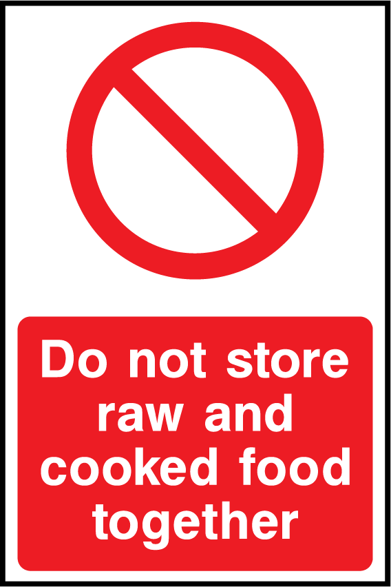 Do Not Store Raw And Cooked Food Together Sign - Printed Agility