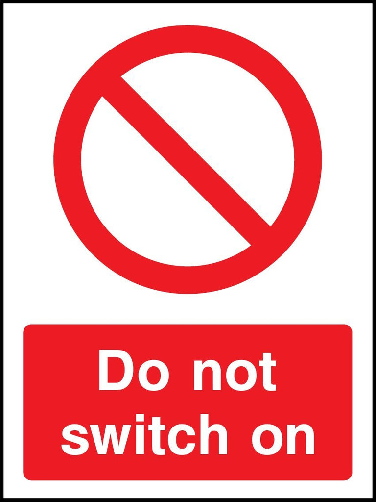 Do Not Switch On Sign - Printed Agility